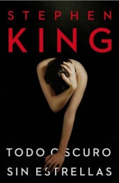 todo_oscuro_sin_estellas_stephen_king